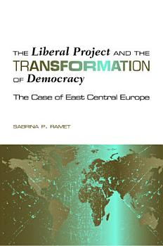 The Liberal Project and the Transformation of Democracy PDF