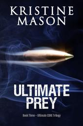Ultimate Prey: Book 3 Ultimate C.O.R.E.