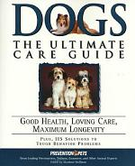 Dogs: The Ultimate Care Guide