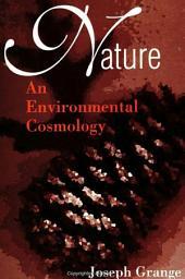 Nature: An Environmental Cosmology