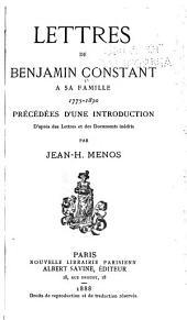 Lettres de Benjamin Constant à sa famille, 1775-1830