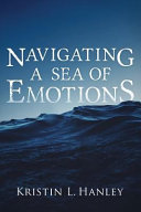 Download Navigating a Sea of Emotions Book