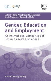 Gender, Education and Employment: An International Comparison of School-to-Work Transitions