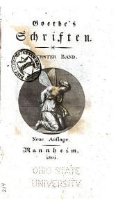 Goethe's Schriften: Band 6