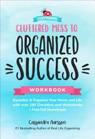Cluttered Mess to Organized Success Workbook PDF