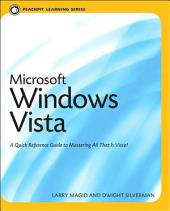 Microsoft Windows Vista: Peachpit Learning Series