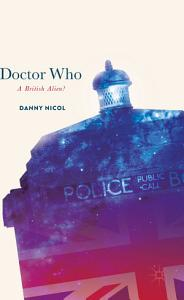 Doctor Who  A British Alien  PDF