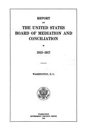 Report of the Commissioner of Mediation and Conciliation on the operations of the United States Board of Mediation and Conciliation