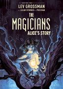 The Magicians Original Graphic Novel  Alice s Story