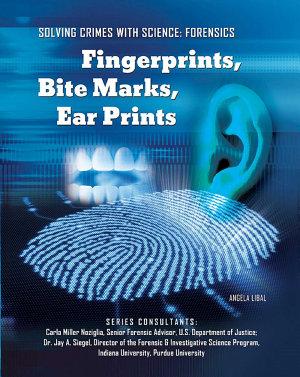 Fingerprints  Bite Marks  Ear Prints PDF