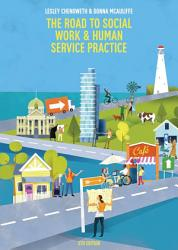 The Road To Social Work Human Service Practice Book PDF