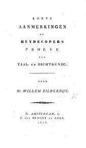 Korte aanmerkingen op Huydecopers Proeve van taalen dichtkunde