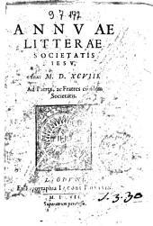 Annuae litterae Societatis Iesu, anni 1598. Ad patres, ac fratres eiusdem Societatis