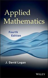 Applied Mathematics: Edition 4