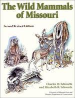 The Wild Mammals of Missouri