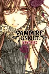 Vampire Knight: Memories: Volume 1
