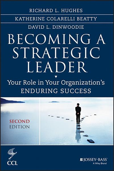 Download Becoming a Strategic Leader Book