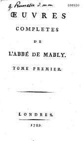 Oeuvres complètes de l'abbé de Mably: Volume1
