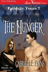 The Hunger [Fatefully Yours 7]