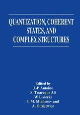 Quantization  Coherent States  and Complex Structures PDF