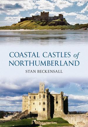 Coastal Castles of Northumberland PDF