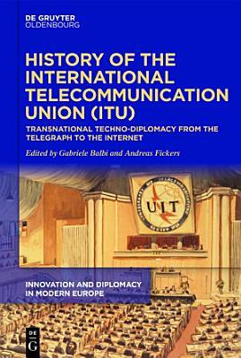 History of the International Telecommunication Union  ITU