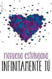 Infinitamente tú: Volumen 5