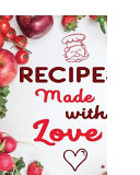 Recipes Made with Love PDF