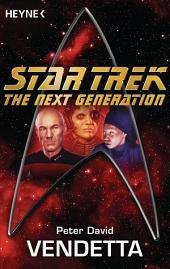 Star Trek - The Next Generation: Vendetta: Roman