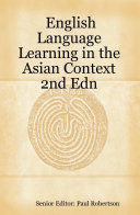 English Language Learning in the Asian Context 2nd Edn