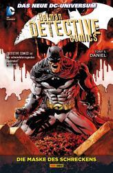 Batman   Detective Comics   Die Maske des Schreckens PDF