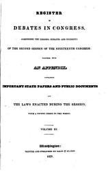 Register Of Debates In Congress 19th Congress 2nd Session Dec 4 1826 To Mar 3 1827 1598 Columns Book PDF