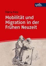 Mobilit  t und Migration in der Fr  hen Neuzeit PDF