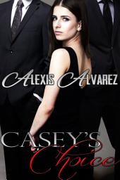 Casey's Choice