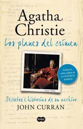 Agatha Christie. Los planes del crimen: Y un relato inédito de la señorita Marple