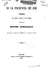 Ni la paciencia de Job: comedia en tres actos y en verso, Volumen 80