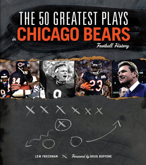 The 50 Greatest Plays in Chicago Bears Football History PDF