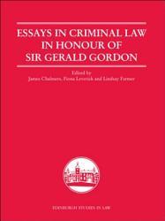Essays In Criminal Law In Honour Of Sir Gerald Gordon Book PDF