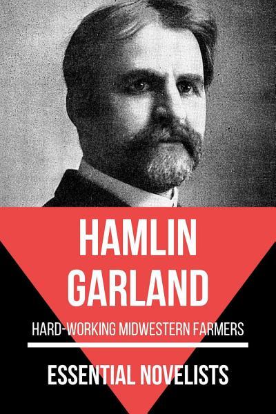 Essential Novelists - Hamlin Garland