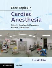 Core Topics in Cardiac Anesthesia: Edition 2