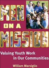 Men on a Mission: Valuing Youth Work in Our Communities