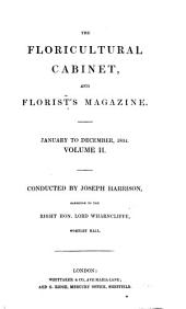 The Floricultural Cabinet, and Florists Magazine: Volume 2