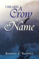 I Heard a Crow Call My Name PDF