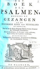 Het Boek der psalmen, nevens de gezangen, bij de Hervormde Kerk van Nederland in gebruik: Volume 1