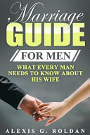 Marriage Guide for Men