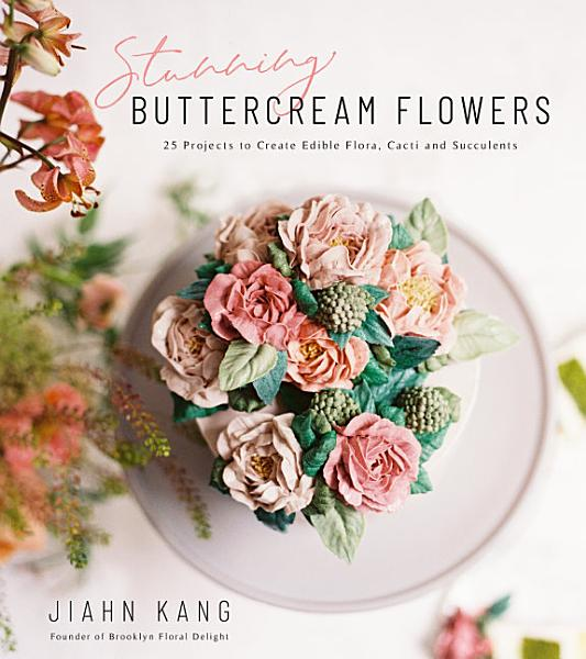 Download Stunning Buttercream Flowers Book