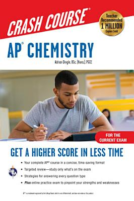 AP   Chemistry Crash Course  For the 2020 Exam  Book   Online PDF