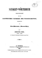 Sanskrit-wörterbuch heraugegeben von der Kaiserlichen akademie der wissenschaften: Band 7