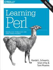 Learning Perl: Making Easy Things Easy and Hard Things Possible, Edition 7