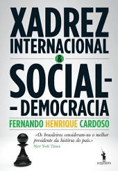 Xadrez Internacional e Social-Democracia
